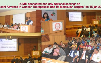 "5 ICMR sponsored one day National seminar on ""Recent Advance in Cancer Therapeutics and Its Molecular Targets"" on 15 jan 2017"