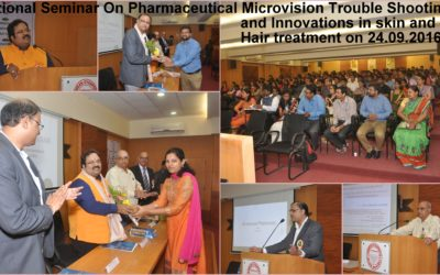 7 Nation Seminar On Pharmaceutical Microvision Trouble Shooting and Innovations in skin and hair treatment on 24.09.2016